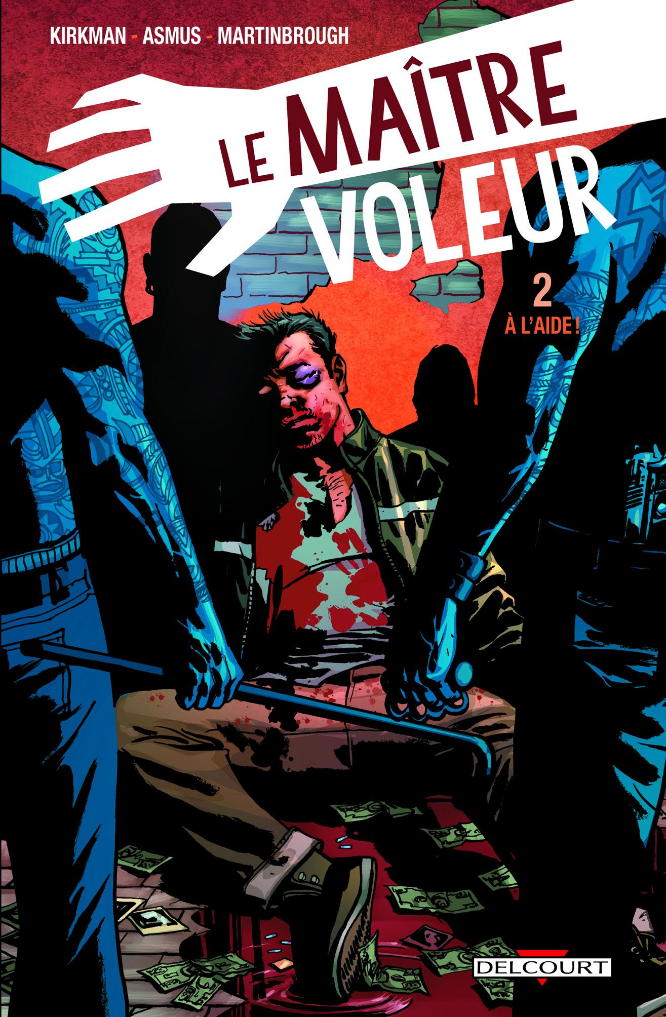 Le maître voleur T2 : A l'aide ! (0), comics chez Delcourt de Asmus, Kirkman, Martinbrough, Serrano