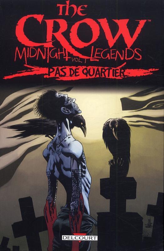 The Crow – Midnight legends, T1 : Pas de quartiers (0), comics chez Delcourt de Prosser, Adlard, Hotz