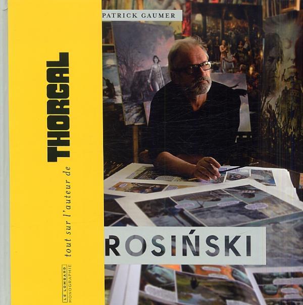 Monographie Rosinski, bd chez Le Lombard de Gaumer, Rosinski