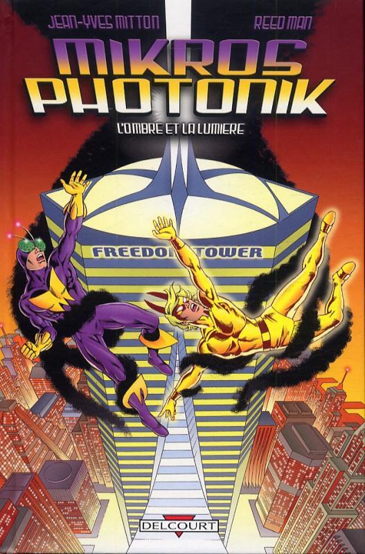 Mikros & Photonik : L'ombre et la lumière (0), comics chez Delcourt de Mitton, Man