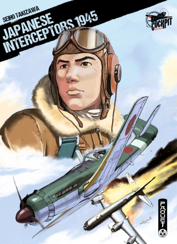 Japanese interceptors 1945, manga chez Paquet de Takizawa