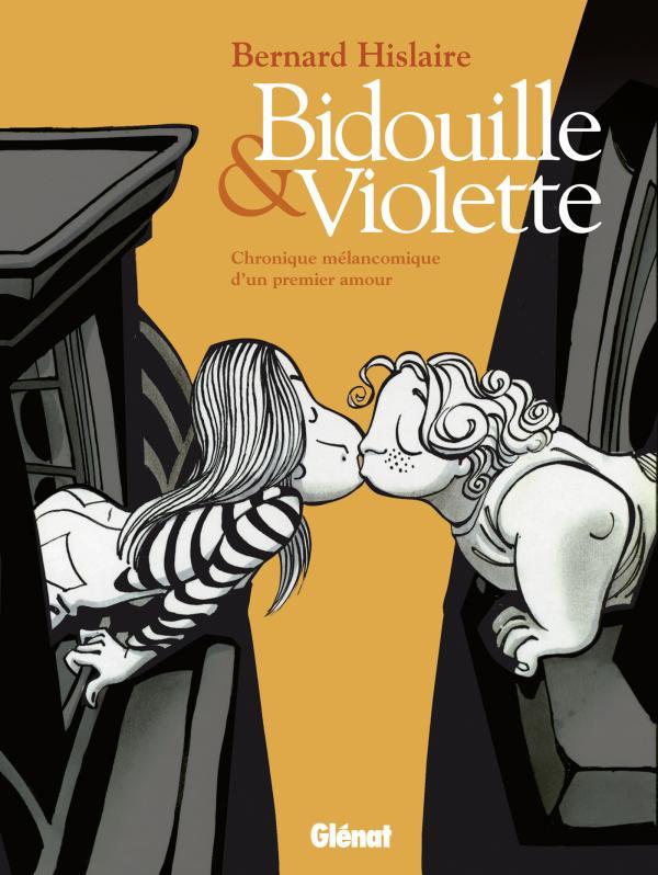 Bidouille et Violette, bd chez Glénat de Hislaire