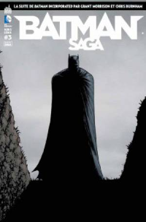 Batman Saga – Hors série, T3 : La suite de Batman Incorporated (0), comics chez Urban Comics de Morrison, Burnham, Guinaldo, Masters, Fairbairn