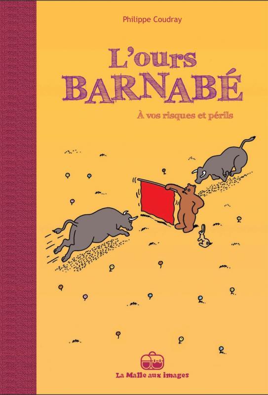 L'Ours Barnabé T14 : A vos risques et périls (0), bd chez La boîte à bulles de Coudray