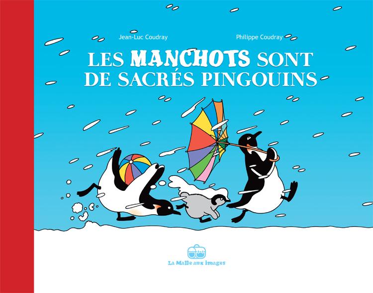 Les Manchots sont de sacrés pingouins, bd chez La boîte à bulles de Coudray, Coudray