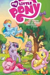 My Little Pony T1 : Le retour de la Reine Chrysalis (0), comics chez Urban Comics de Collectif, Price