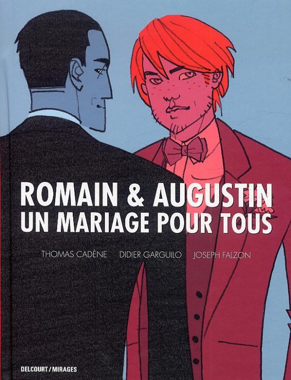 Romain & Augustin, un mariage pour tous, bd chez Delcourt de Cadène, Garguilo, Falzon