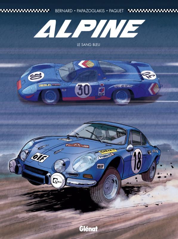 Alpine : Le Sang bleu (0), bd chez Glénat de Bernard, Paquet, Papazoglakis, Cinna