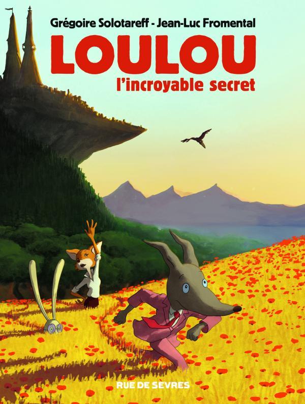 Loulou - L'incroyable secret, bd chez Rue de Sèvres de Fromental, Solotareff