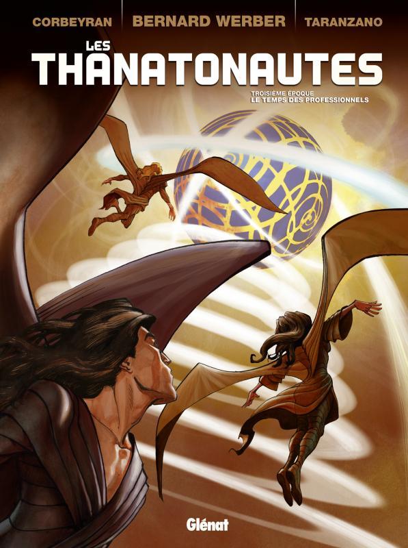 Les Thanatonautes T3 : Le Temps des professionnels (0), bd chez Glénat de Werber, Corbeyran, Taranzano, Ruby