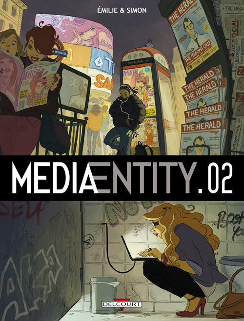 MediaEntity T2, bd chez Delcourt de Simon, Emilie, Hubert