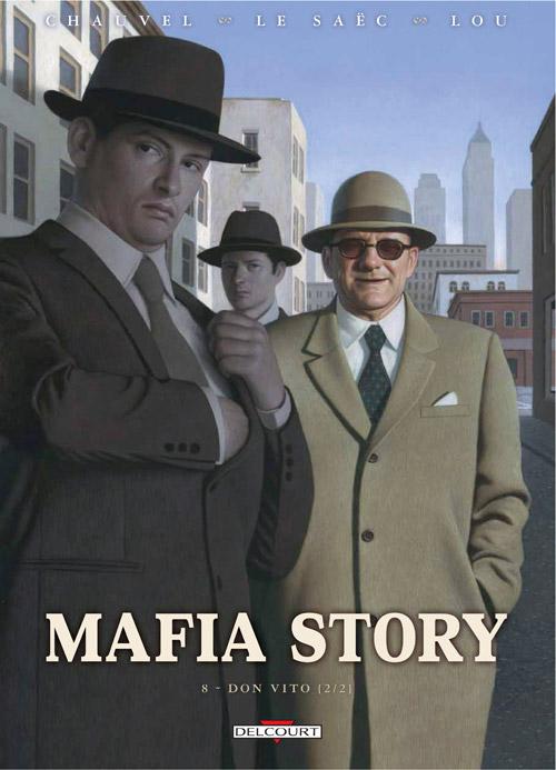 Mafia Story T8 : Don Vito (2/2) (0), bd chez Delcourt de Chauvel, Le Saëc, Lou