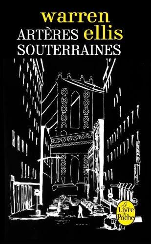 Artères souterraines, comics chez Le livre de poche de Ellis