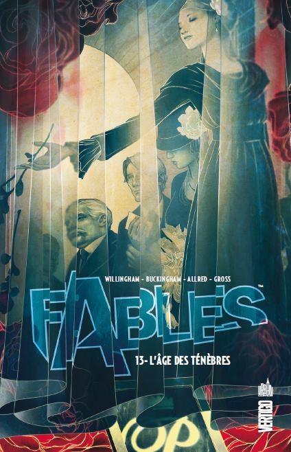 Fables – Hardcover, T13 : L'âge des ténèbres (0), comics chez Urban Comics de Willingham, Hahn, Buckingham, Gross, Allred, Loughridge, Allred, Pepoy, Jean