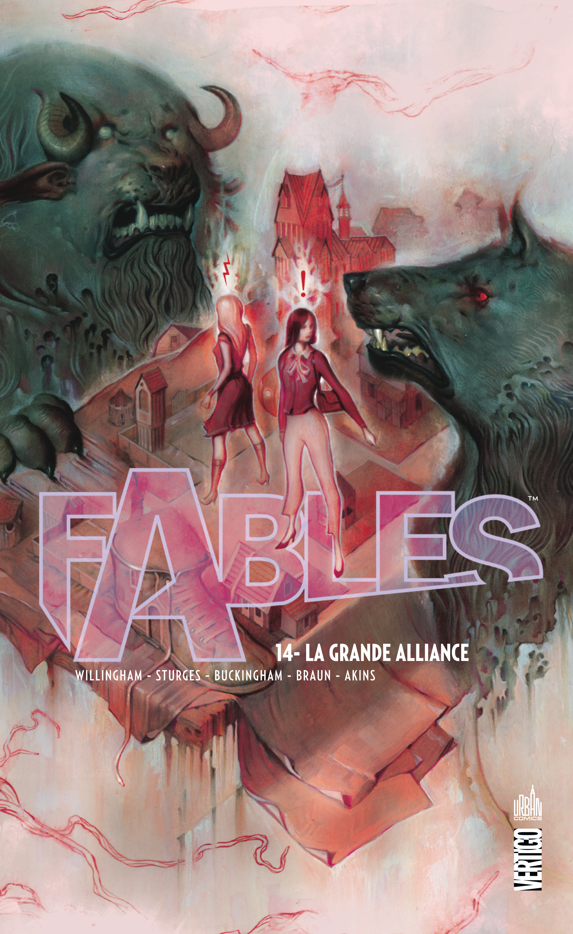 Fables – Hardcover, T14 : La grande alliance (0), comics chez Urban Comics de Willingham, Sturges, Buckingham, Akins, Braun, Vozzo, Loughridge, Ruas