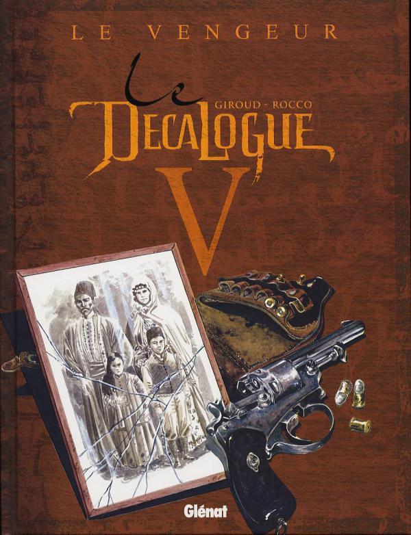 Le décalogue T5 : Le vengeur (0), bd chez Glénat de Giroud, Rocco, Faucon