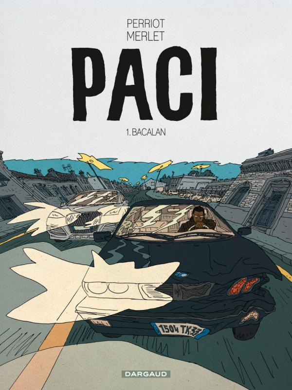 Paci T1 : Bacalan (0), bd chez Dargaud de Perriot, Merlet