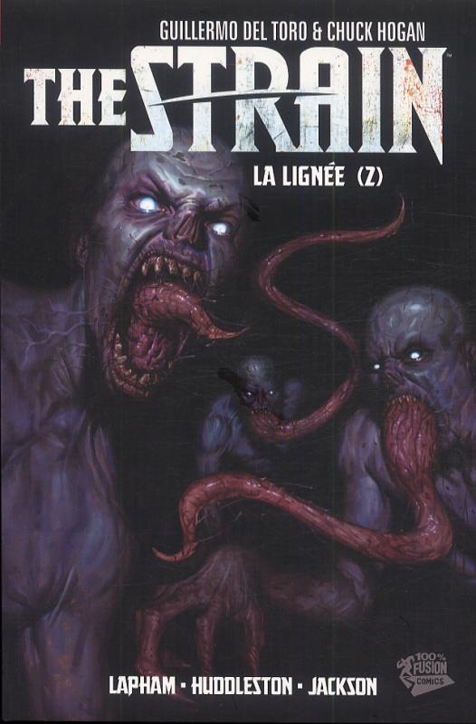 The Strain T2 : La lignée (2) (0), comics chez Panini Comics de Del Toro, Hogan, Lapham, Huddleston, Jackson, Gist