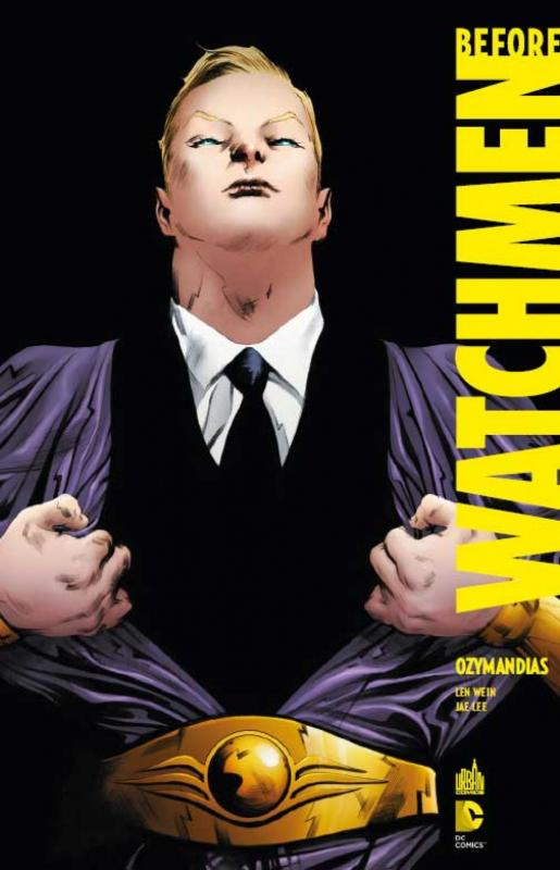 Before Watchmen T5 : Ozymandias (0), comics chez Urban Comics de Wein, Lee, Chung