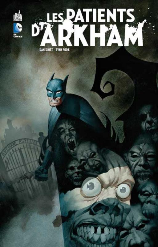 Les patients d'Arkham, comics chez Urban Comics de Slott, Sook, Loughridge, Powell