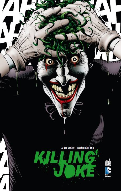Batman - The Killing Joke, comics chez Urban Comics de Moore, Bolland