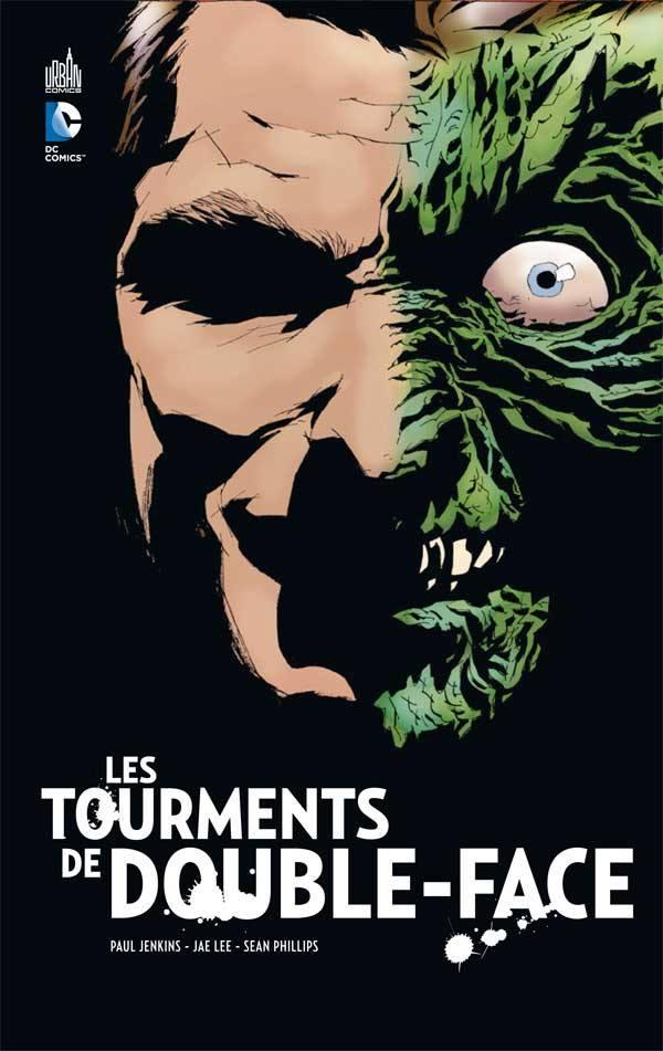 Les tourments de Double Face, comics chez Urban Comics de Jenkins, Phillips, Lee, Chung