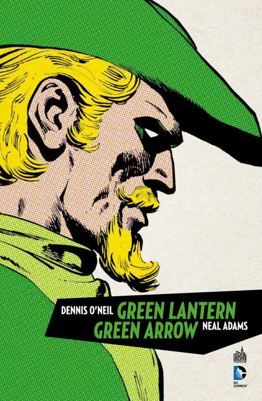 Green Arrow & Green Lantern, comics chez Urban Comics de Maggin, O'neil, Adams, Adams