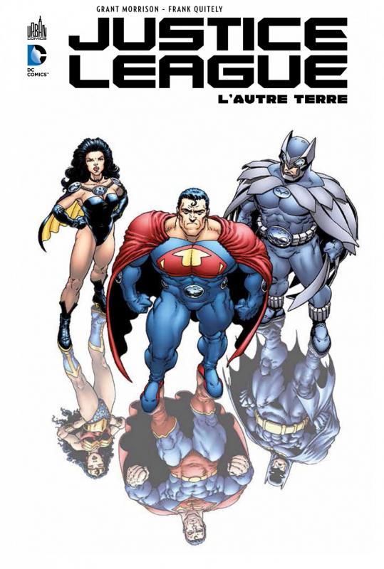 Justice League - L'autre Terre, comics chez Urban Comics de Morrison, Quitely, Martin, Wildstorm fx