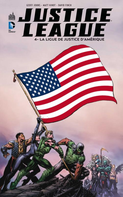 Justice League – New 52, T4 : La Ligue de Justice d'Amérique (0), comics chez Urban Comics de Johns, Kindt, Clark, Finch, Booth, Guinaldo, Garcia, Cox, Quintana, Pantazis, Dalhouse, Eyring, Oback, Eltaeb, Chang