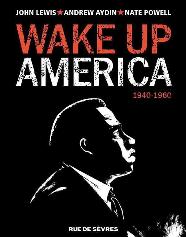 Wake up America T1 : 1940-1960 (0), comics chez Rue de Sèvres de Aydin, Lewis, Powell