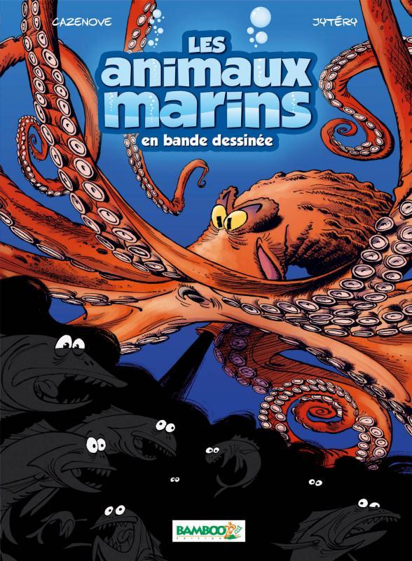 Les Animaux marins T2, bd chez Bamboo de Cazenove, Jytery, Amouriq, Mirabelle
