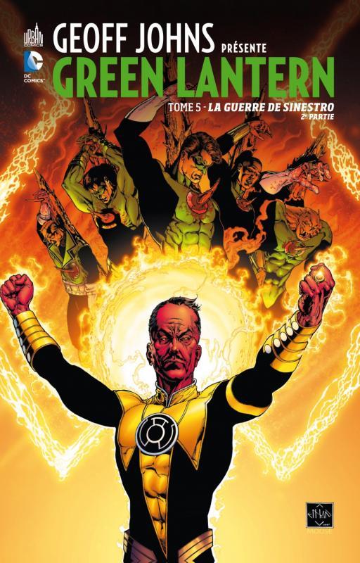 Geoff Johns présente – Green Lantern, T5 : La guerre de Sinestro - 2ème partie (0), comics chez Urban Comics de Gibbons, Tomasi, Johns, Gleason, Van sciver, Nguyen, Alixe, Unzueta, Reis, Igle, Baumann, Major