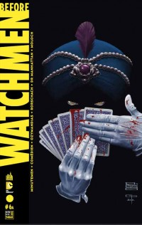 Before Watchmen T6, comics chez Urban Comics de Azzarello, Cooke, Straczynski, Lee, Risso, Jones, Bermejo