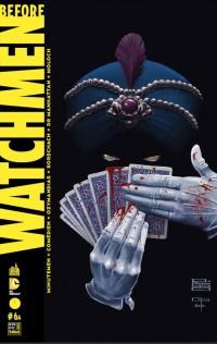 Before Watchmen T6, comics chez Urban Comics de Azzarello, Cooke, Straczynski, Lee, Risso, Jones, Bermejo