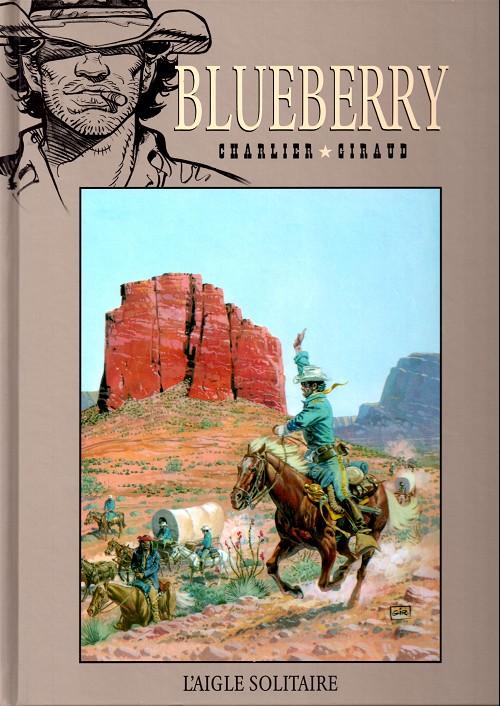 Blueberry – cycle 1 : Les premières guerres indiennes, T3 : L'aigle solitaire (0), bd chez Hachette de Charlier, Giraud, Blanc-Dumont