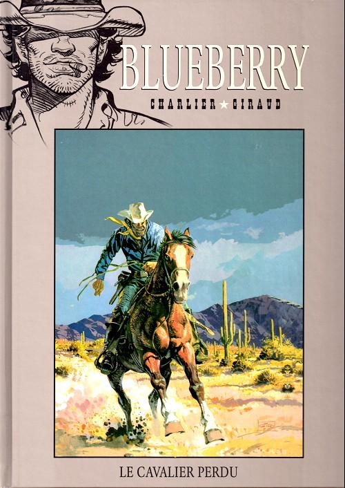 Blueberry – cycle 1 : Les premières guerres indiennes, T4 : Le cavalier perdu (0), bd chez Hachette de Charlier, Giraud, Jijé, Blanc-Dumont