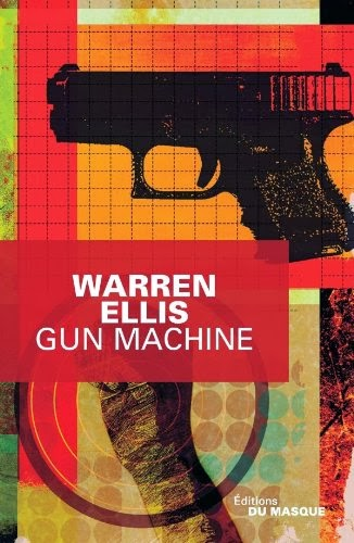 Gun Machine, comics chez Editions du Masque de Ellis