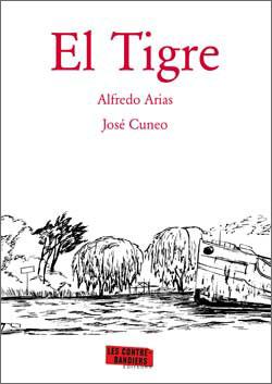 El tigre, bd chez Les contrebandiers éditeurs de Arias, Cuneo