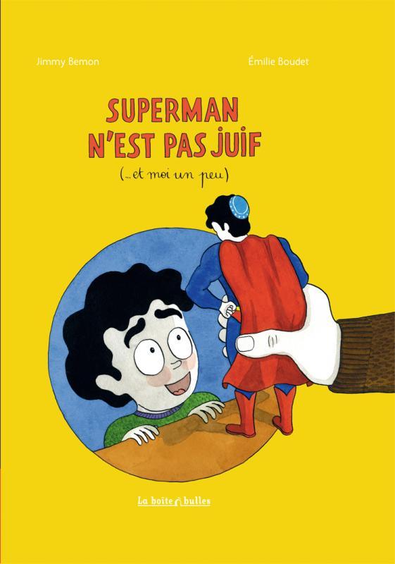 Superman n'est pas juif, bd chez La boîte à bulles de Bemon, Boudet