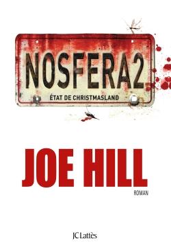Nosfera2, comics chez J'ai Lu de Joe Hill, Rodriguez