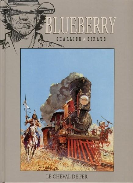 Blueberry – cycle 3 : Le chemin de fer, T7 : Le cheval de fer (0), bd chez Hachette de Charlier, Giraud, Blanc-Dumont