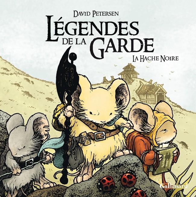 Légendes de la garde T3 : La hache noire (0), comics chez Gallimard de Petersen