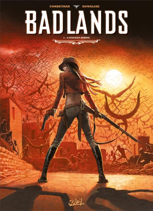 Badlands T1 : L'enfant-hibou (0), bd chez Soleil de Corbeyran, Kowalski, Folny