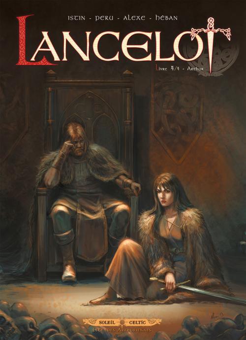 Lancelot T4 : Arthur (0), bd chez Soleil de Peru, Alexe, Héban
