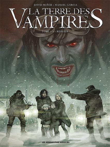 La Terre des vampires T2 : Requiem (0), bd chez Les Humanoïdes Associés de Muñoz, Garcia, Montes, Jaouen