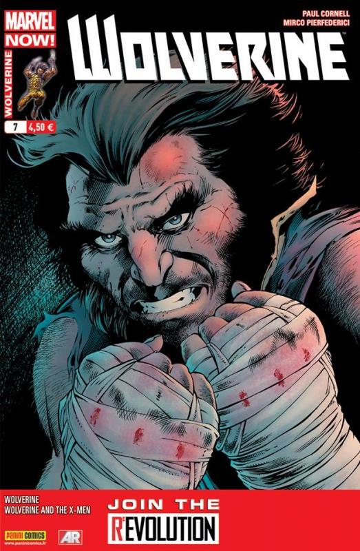 Wolverine (revue) – Revue V 4, T7 : Mortel (0), comics chez Panini Comics de Cornell, Aaron, Pierfederici, Ferry, Larraz, Bradshaw, Kesel, Espin, Wong, Martin, Campbell, Mossa, Davis