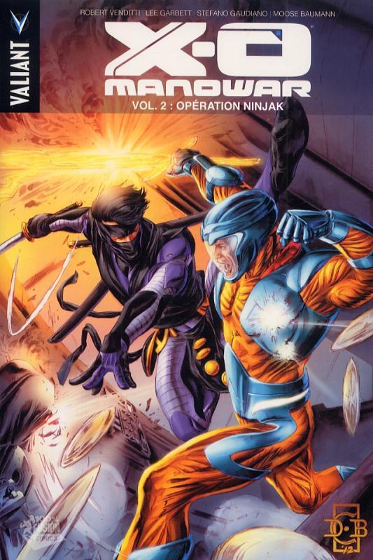 X-O Manowar (2012) – version librairie, T2 : Opération Ninjak (0), comics chez Panini Comics de Venditti, Gaudiano, Garbett, Baumann, Braithwaite