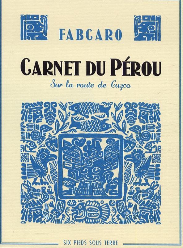 Carnet du Pérou : Sur la route de Guzco (0), bd chez 6 pieds sous terre de Fabcaro