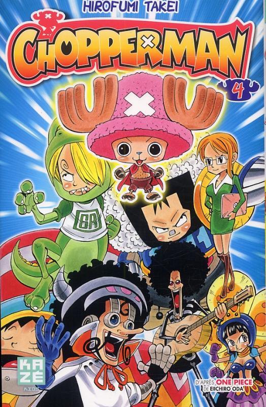 Chopperman T4, manga chez Kazé manga de Takei, Oda