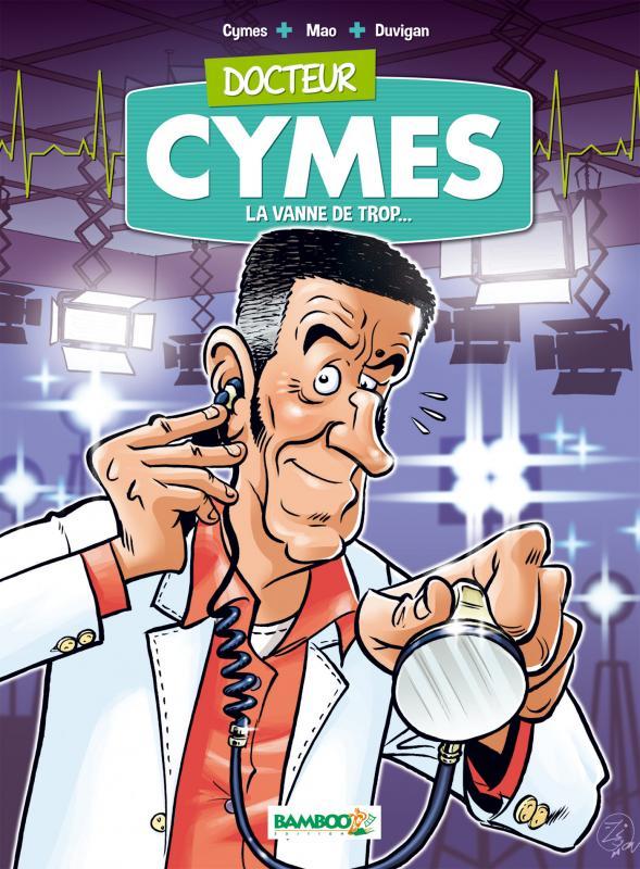 Docteur Cymes T1 : La Vanne de trop... (0), bd chez Bamboo de Mao, Cymes, Duvigan, Lunven